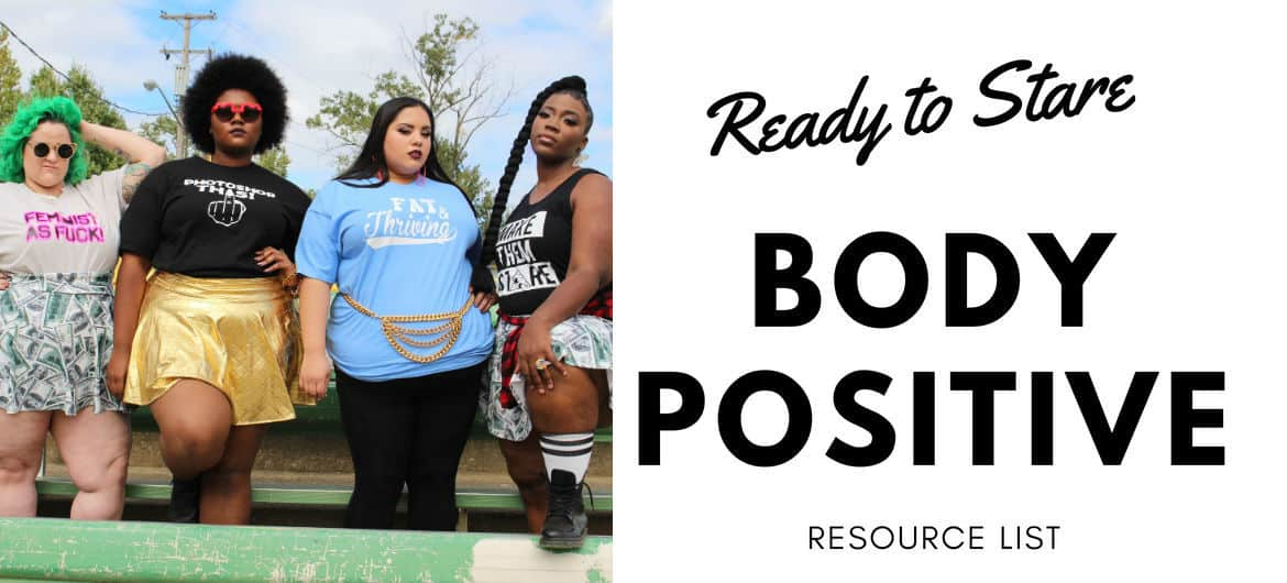 66c3cffbbb895 Masterlist - Ready to Stare Body Positive Resource List - Ready To Stare